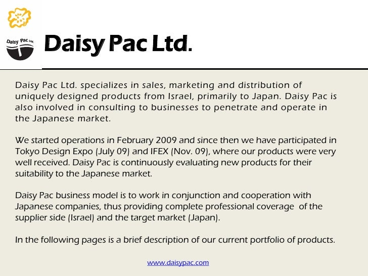 Daisy Pac Ltd. Daisy Pac Ltd. specializes in sales, marketing and distribution of uniquely designed products from Israel, ...