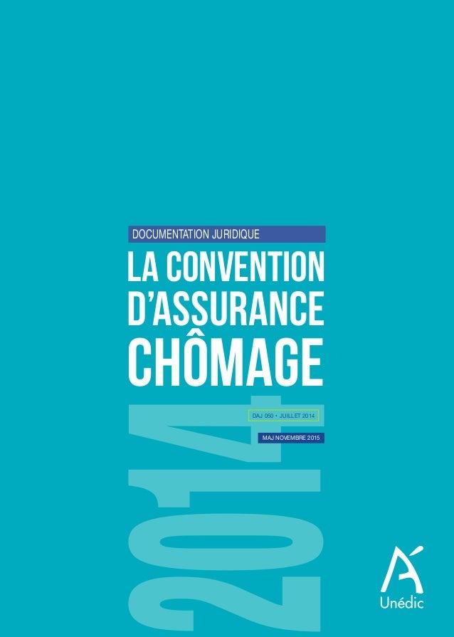 daj 050 • juillet 2014 maj novembre 2015 LA CONVENTION D'ASSURANCE CHÔMAGE documentation juridique