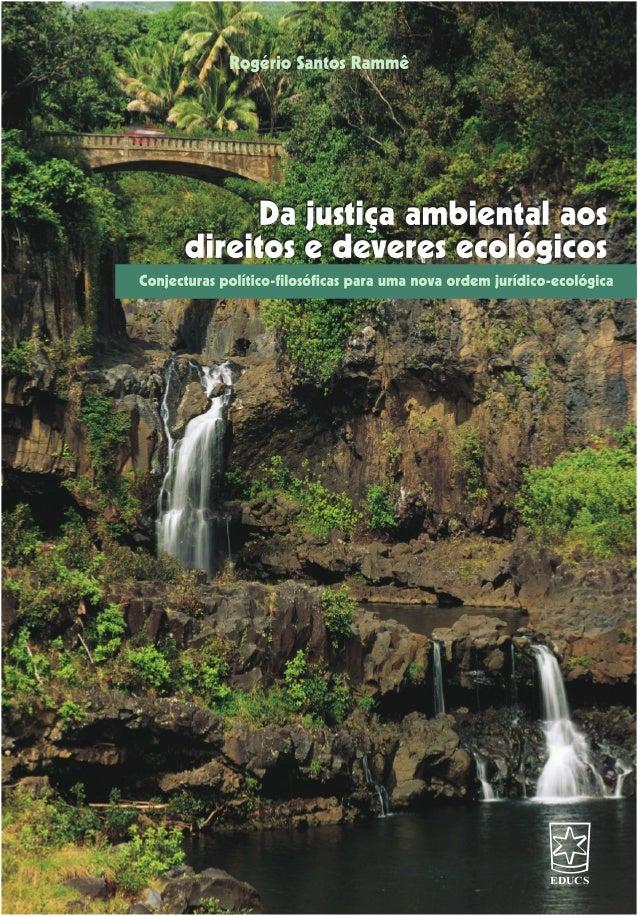 Da justiça ambiental aos direitos e deveres ecológicos - Rogério Santos Rammê / Ebook