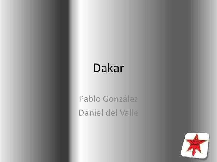 DakarPablo GonzálezDaniel del Valle