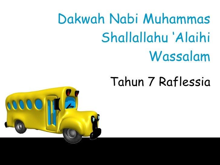 Dakwah Nabi Muhammas Shallallahu 'Alaihi Wassalam Tahun 7 Raflessia