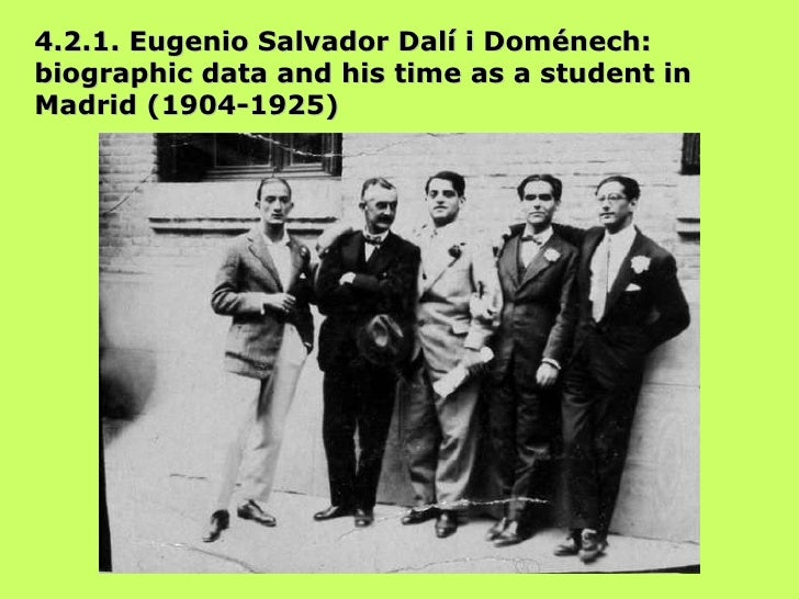 4.2.1. Eugenio Salvador Dalí i Doménech: biographic data and his time as a student in Madrid (1904-1925)