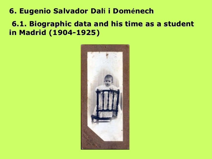 6. Eugenio Salvador Dal í  i Dom é nech 6.1. Biographic data and his time as a student in Madrid (1904-1925)