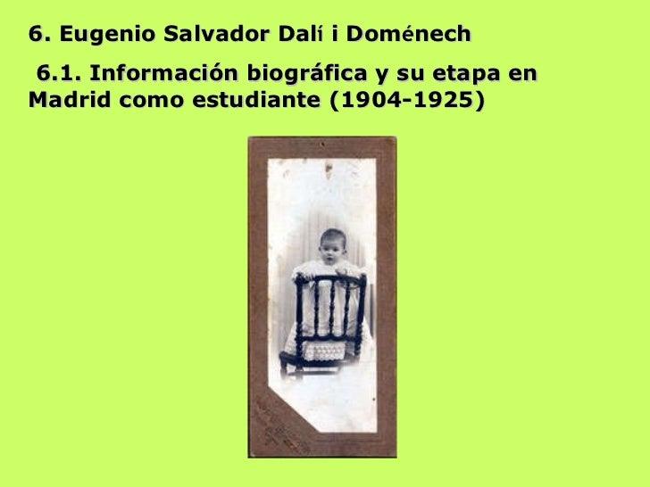 6. Eugenio Salvador Dal í  i Dom é nech 6.1. Información biográfica y su etapa en Madrid como estudiante (1904-1925)
