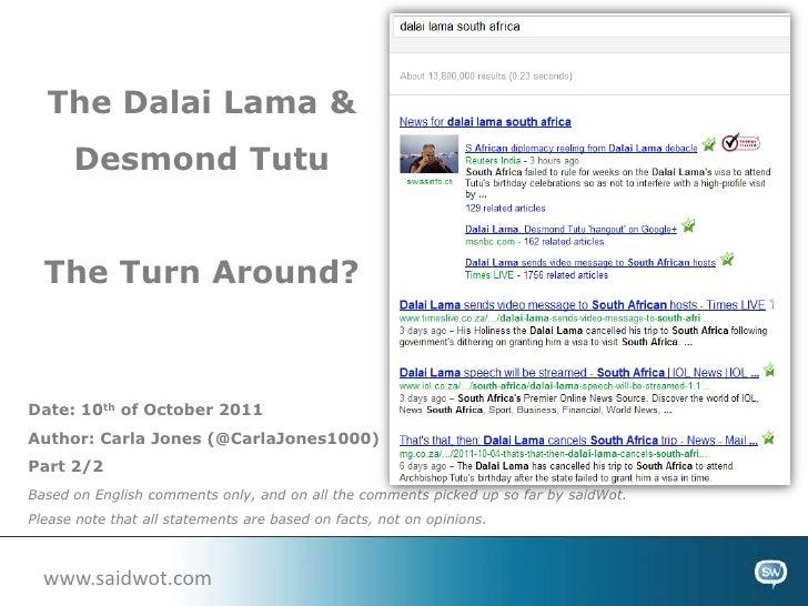 The Dalai Lama & Desmond Tutu<br />The Turn Around?<br />Date: 10th of October 2011<br />Author: Carla Jones (@CarlaJones1...
