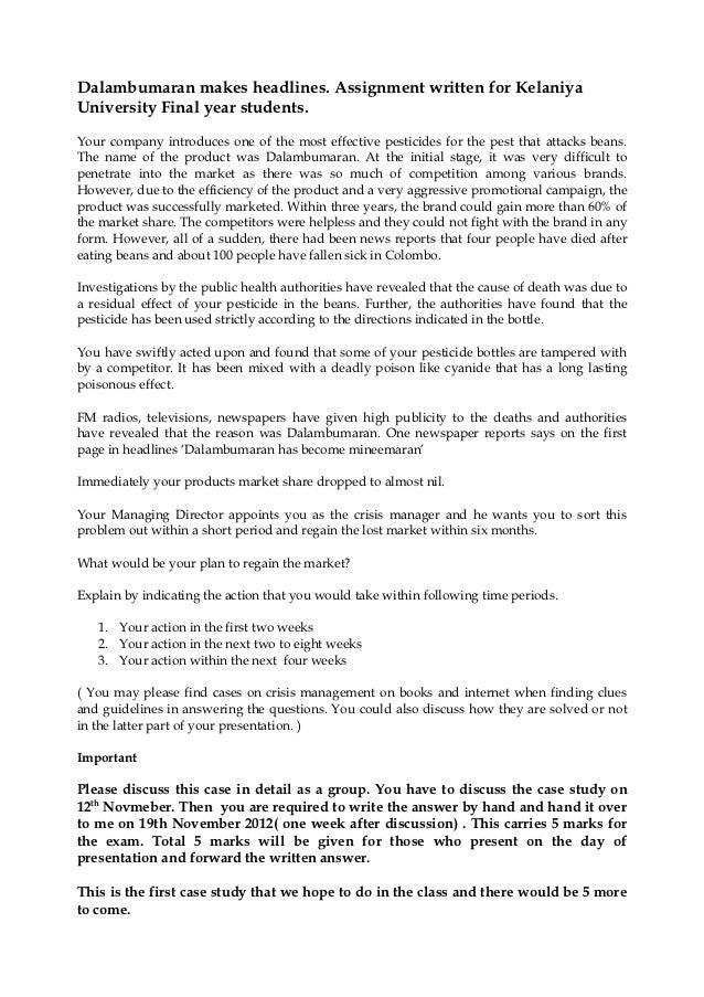 Dalambumaran makes headlines. Assignment written for KelaniyaUniversity Final year students.Your company introduces one of...