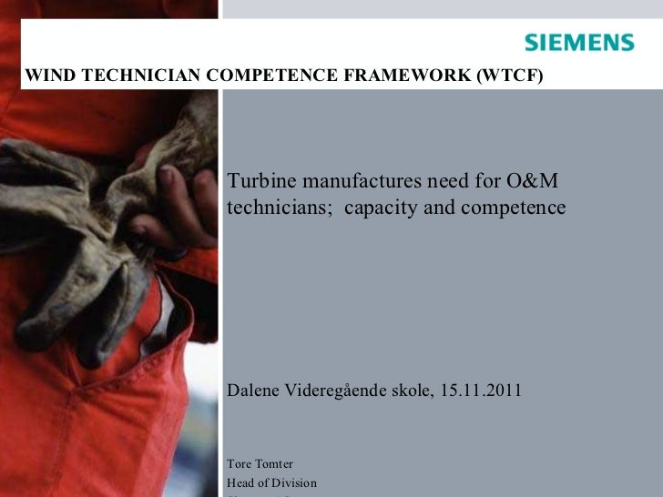 Service Presentation Turbine manufactures need for O&M technicians;  capacity and competence Dalene Videregående skole, 15...