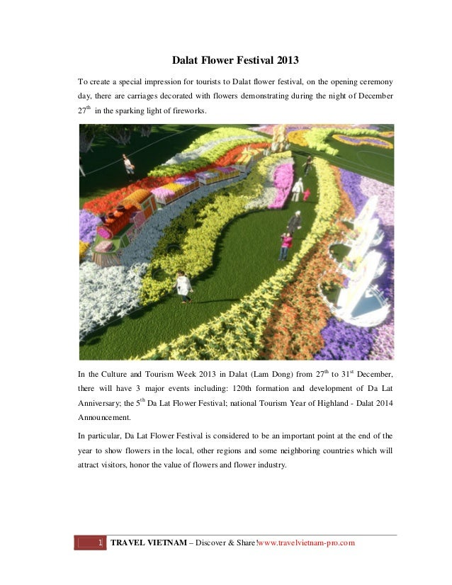 Dalat Flower Festival 2013 To create a special impression for tourists to Dalat flower festival, on the opening ceremony d...
