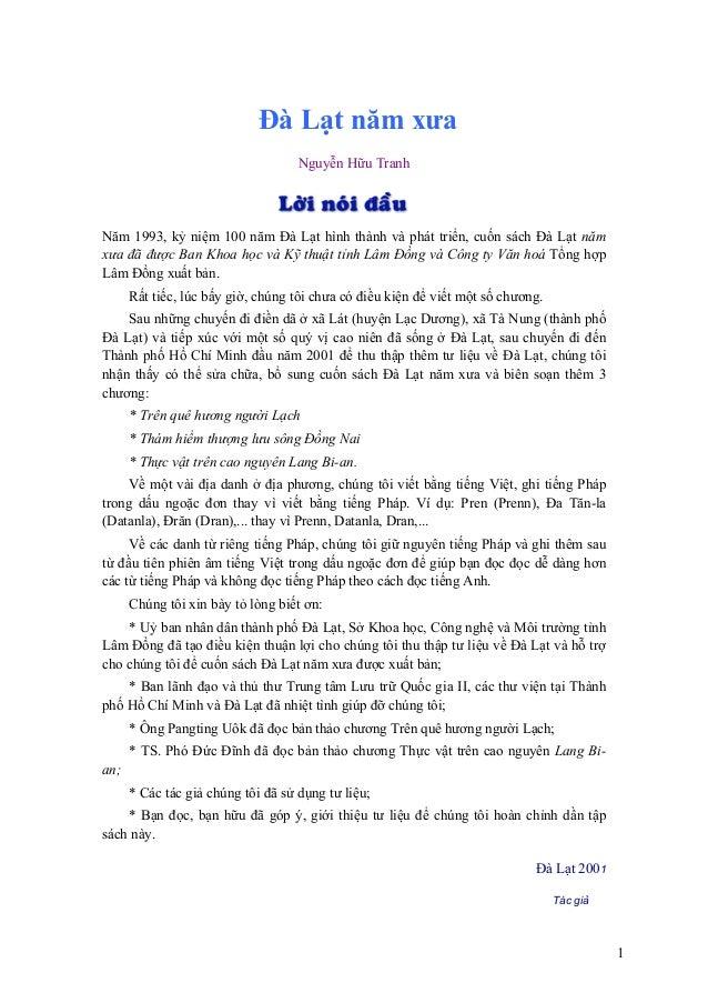 Đà Lạt năm xưa Nguyễn Hữu Tranh  Năm 1993, kỷ niệm 100 năm Đà Lạt hình thành và phát triển, cuốn sách Đà Lạt năm xưa đã đư...