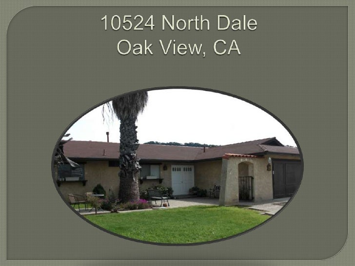 10524 North DaleOak View, CA<br />