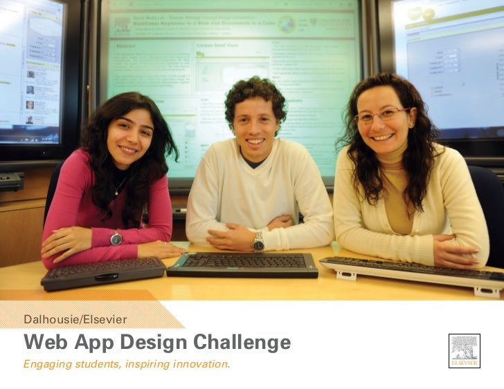 Dalhousie/ElsevierWeb App Design ChallengeEngaging students, inspiring innovation.