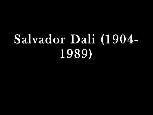 Salvador Dali (1904- 1989)