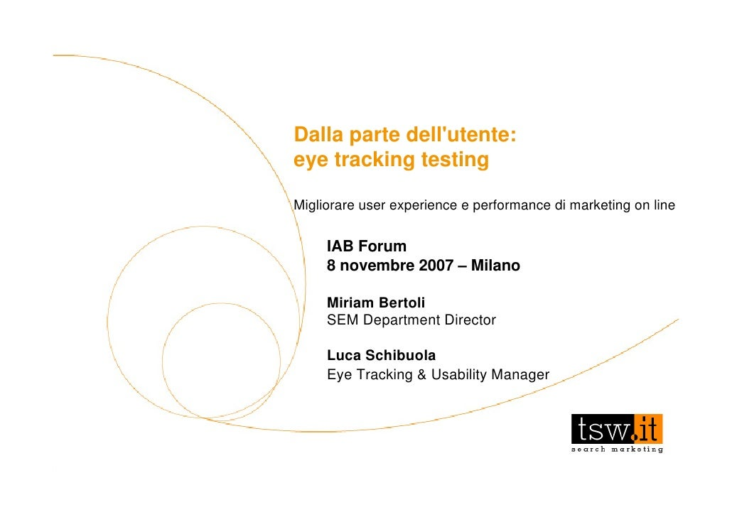 Dalla parte dell'utente:                                                                        eye tracking testing      ...