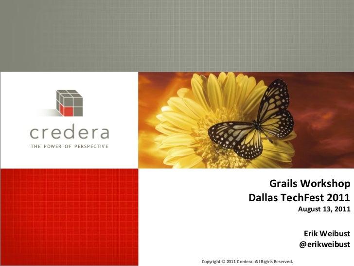 Grails Workshop - Dallas TechFest 2011
