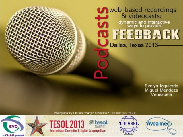 Podcasting and Feedback Dallas TESOL 2013
