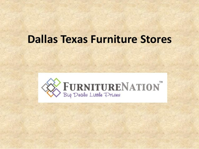 Dallas Texas Furniture Stores Fill Your New Home With