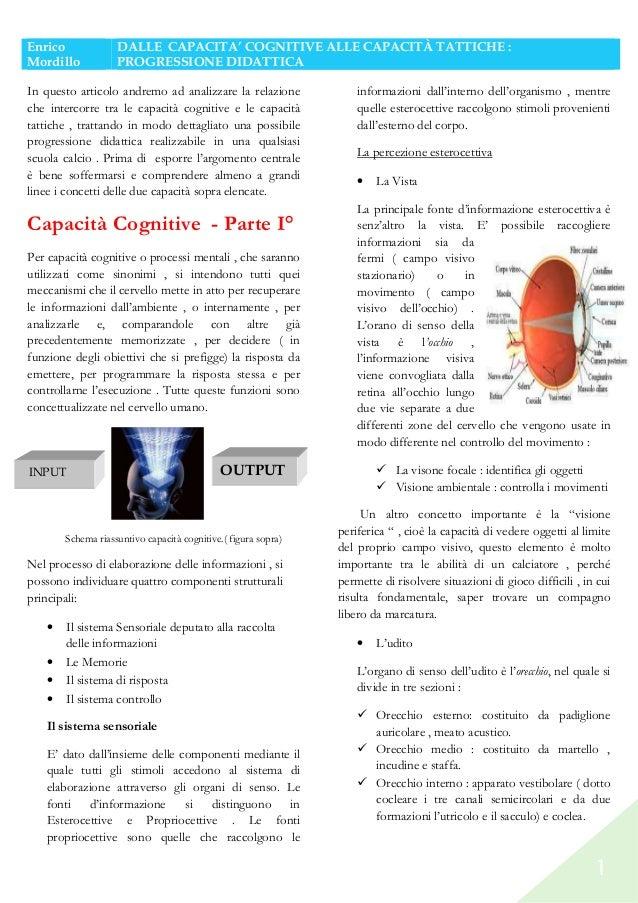 Enrico Mordillo  DALLE CAPACITA' COGNITIVE ALLE CAPACITÀ TATTICHE : PROGRESSIONE DIDATTICA  In questo articolo andremo ad ...