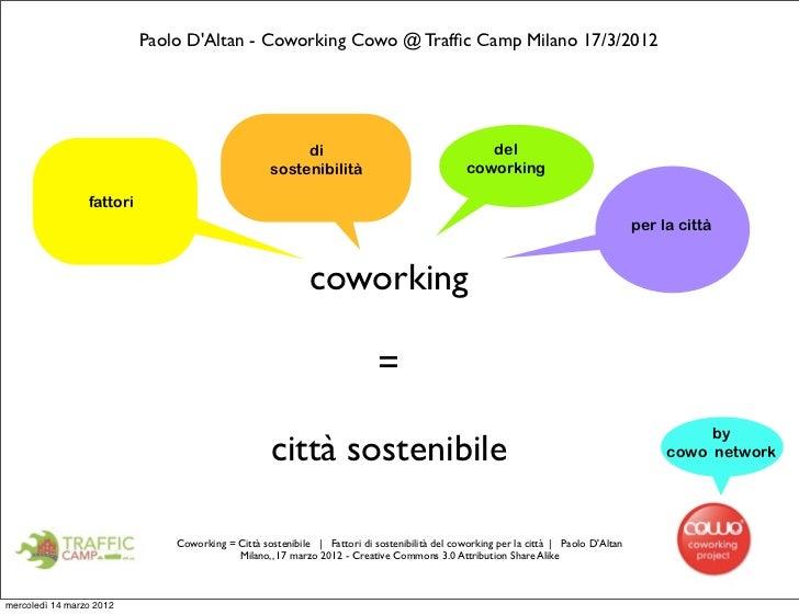 Paolo DAltan - Coworking Cowo @ Traffic Camp Milano 17/3/2012                                                        di    ...