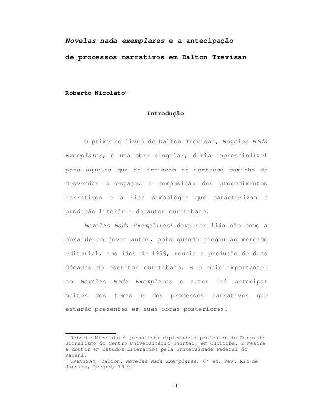 Novelas nada exemplares e a antecipação de processos narrativos em Dalton Trevisan Roberto Nicolato1 Introdução O primeiro...