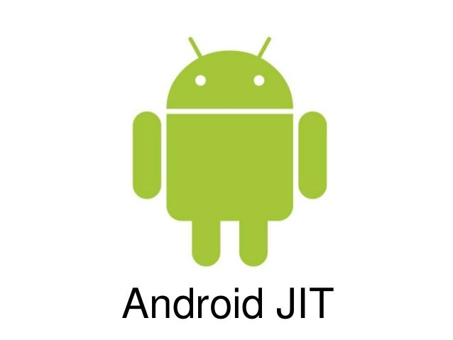 Android JIT