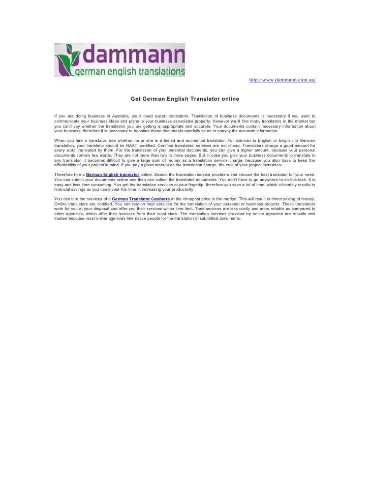 http://www.dammann.com.au/                                         Get German English Translator onlineIf you are doing bu...