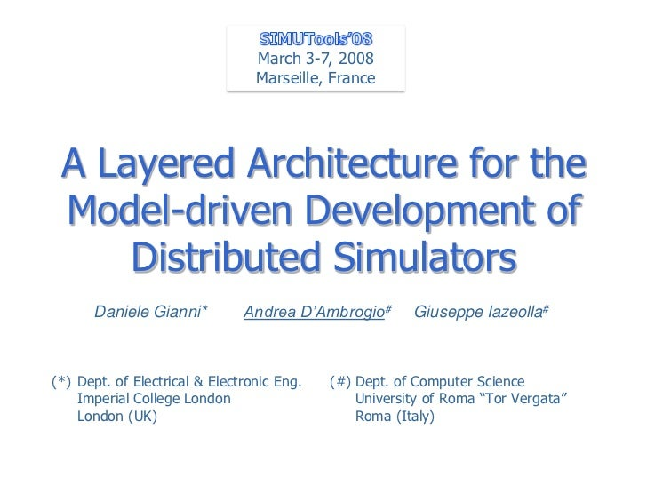 March 3-7, 2008                                 Marseille, France A Layered Architecture for the Model-driven Development ...