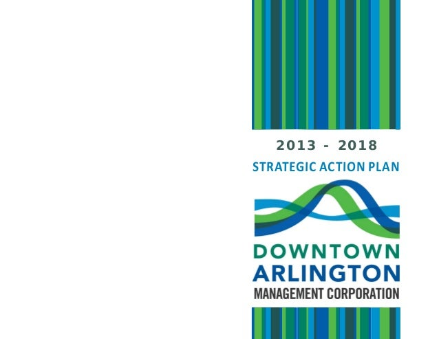 2 0 1 3 - 2 0 1 8 STRATEGIC ACTION PLAN