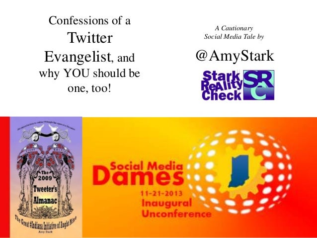 Confessions of a Twitter Evangelist WITH AUDIO -- #SMDames13 Example