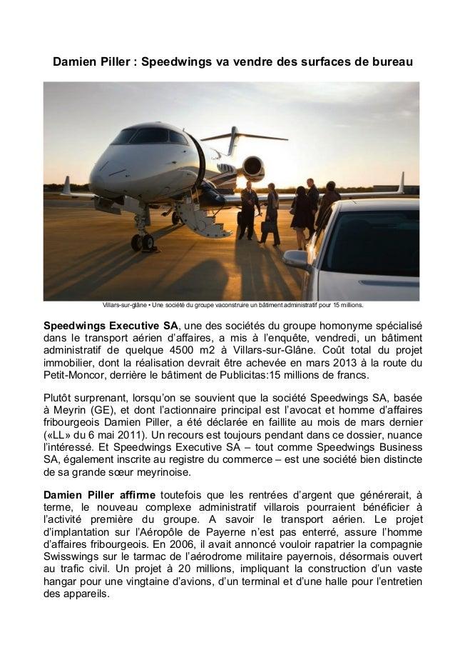 Damien Piller : Speedwings va vendre des surfaces de bureau Villars-sur-glâne • Une société du groupe vaconstruire un bâti...
