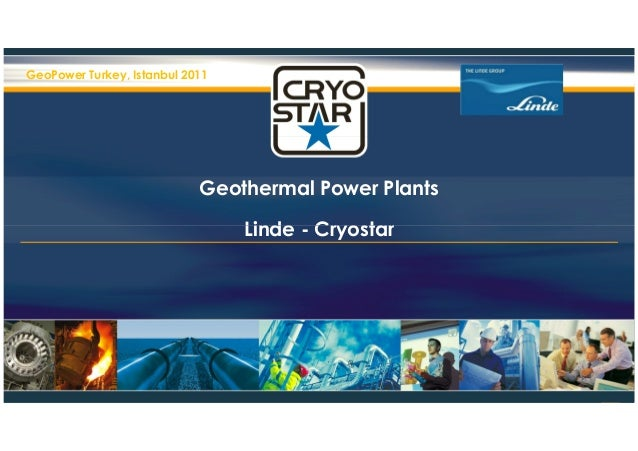 GeoPower Turkey, Istanbul 2011                            Geothermal Power Plants                                 Linde - ...