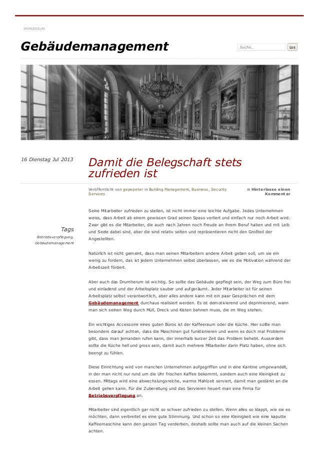 Gebäudemanagement Suche… Los Tags Betriebsverpflegung, Gebäudemanagement Seine Mitarbeiter zufrieden zu stellen, ist nicht...
