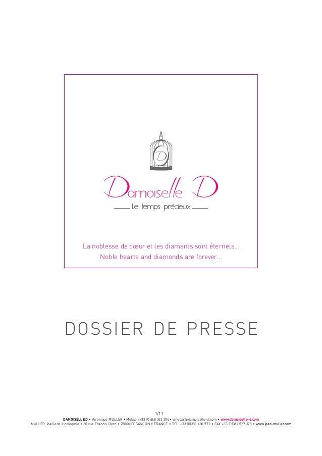 DAMOISELLE D • Véronique MULLER • Mobile: +33 (0)668 342 304 • vmuller@damoiselle-d.com • www.damoiselle-d.com MULLER Joa...