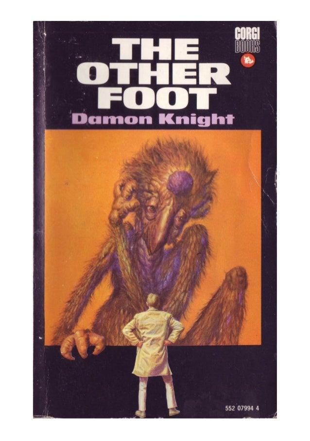 O Outro Pé Tradução de ANTÔNIO AFONSO  José Olympio, 1974. Título original: The Other Foot COLEÇÃO ASTERÓIDE — 9 Direção d...