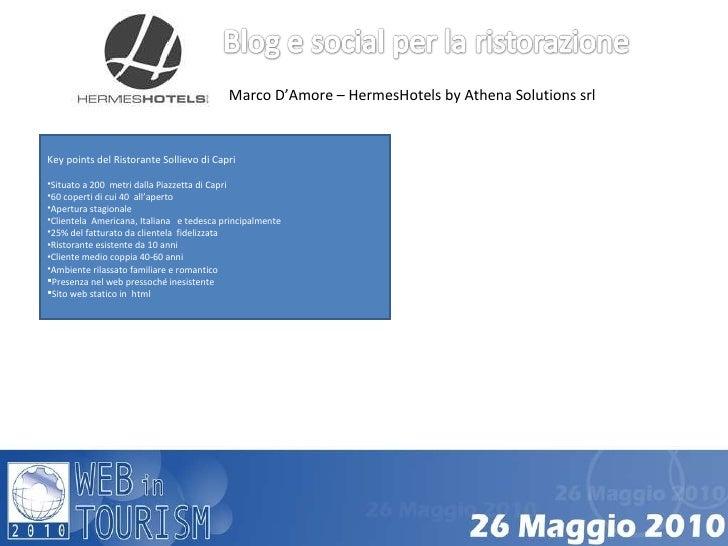 Marco D'Amore – HermesHotels by Athena Solutions srl  <ul><li>Key points del Ristorante Sollievo di Capri </li></ul><ul><l...