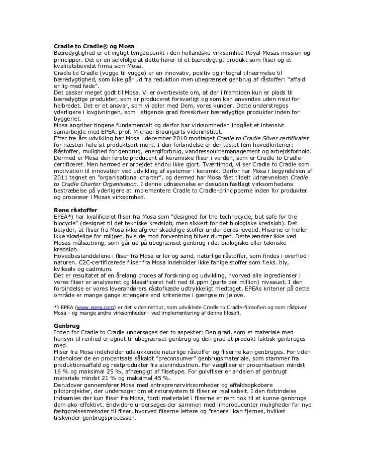 Cradle to Cradle® og MosaBæredygtighed er et vigtigt tyngdepunkt i den hollandske virksomhed Royal Mosas mission ogprincip...