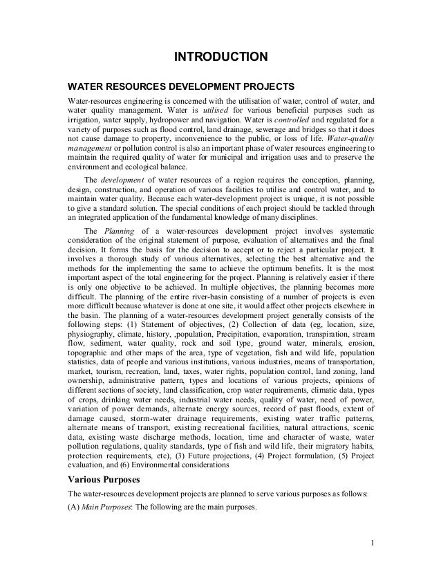 INTRODUCTIONWATER RESOURCES DEVELOPMENT PROJECTSWater-resources engineering is concerned with the utilisation of water, co...