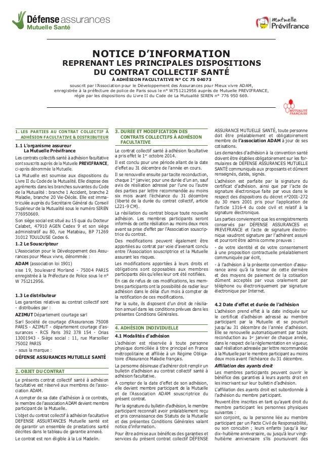 Défense assurances  Mutuelle Santé  NOTICE D'INFORMATION  REPRENANT LES PRINCIPALES DISPOSITIONS  DU CONTRAT COLLECTIF SAN...