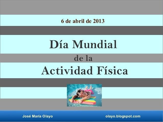 Día mundial de la actividad física.