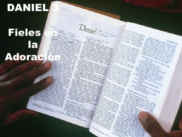DANIEL 3 Fieles en la Adoración
