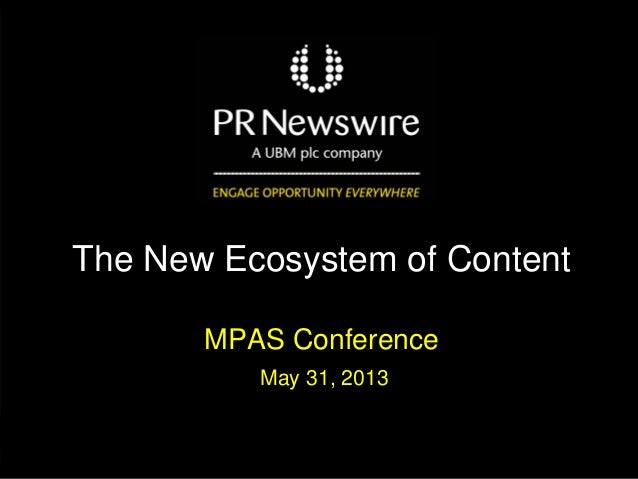 PR-Newswire-MPAS-Conf_The-New-Ecosystem-of-Content