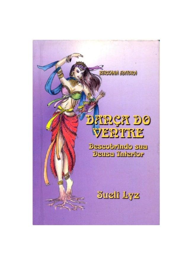 4 Dança do Ventre Descobrindo sua Deusa Interior Sueli Lyz