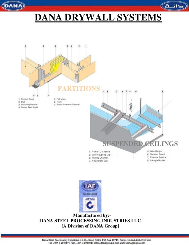 DANA DRYWALL SYSTEMS      PARTITIONS                      SUSPENDED CEILINGS            Manufactured by:-DANA STEEL PROCES...