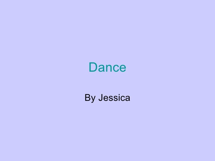 Dance By Jessica
