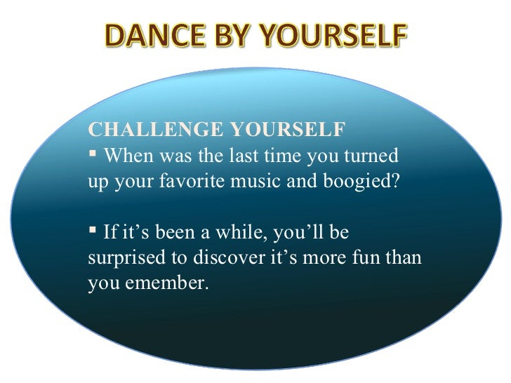 Dance By Yourself