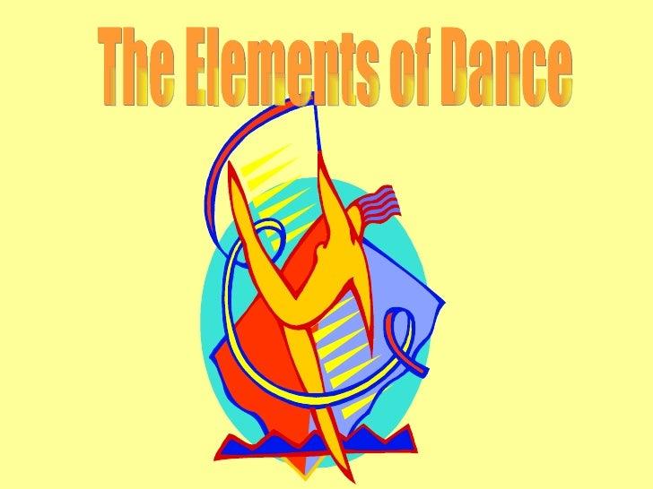 Dance elements power point