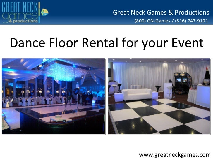 Great Neck Games & Productions                       (800) GN-Games / (516) 747-9191Dance Floor Rental for your Event     ...