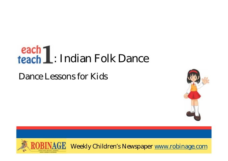 EOTO : Indian Folk DanceDance Lessons for Kids            Weekly Children's Newspaper www.robinage.com            Weekly C...