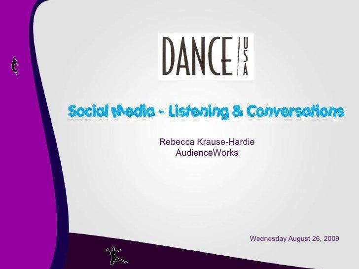Wednesday August 26, 2009 Rebecca Krause-Hardie AudienceWorks