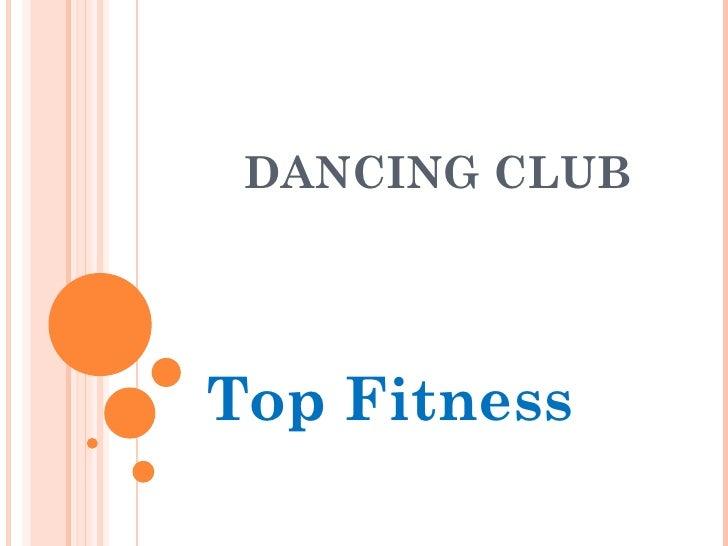 Dancing club, present