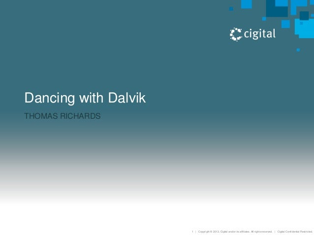 Dancing with dalvik